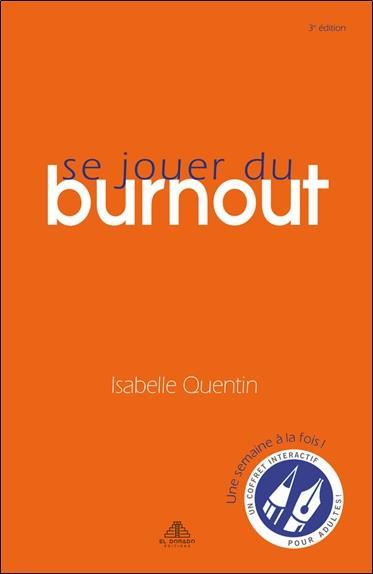 SE JOUER DU BURNOUT : COFFRET LIVRE + JEU QUENTIN ISABELLE NC
