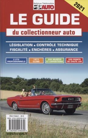 LE GUIDE DU COLLECTIONNEUR AUTO (EDITION 2021)