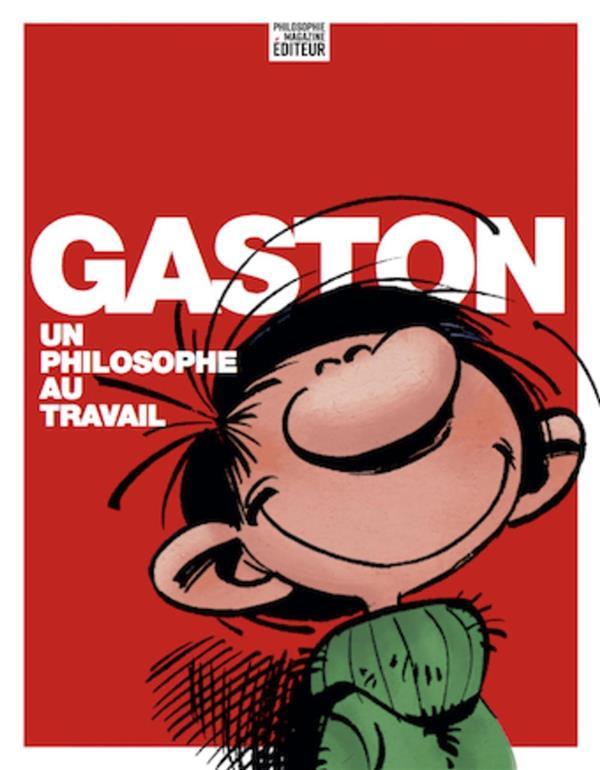 GASTON LAGAFFE  -  GASTON, UN PHILOSOPHE AU TRAVAIL