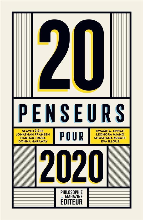 LEGROS, MARTIN - 20 PENSEURS POUR 2020  -  LES MEILLEURS ARTICLES DE LA PRESSE INTERNATIONALE