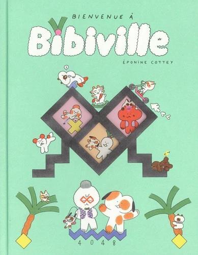 BIENVENUE A BIBIVILLE