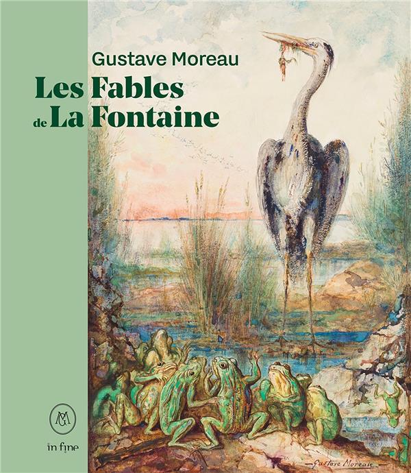 GUSTAVE MOREAU, LES FABLES DE LA FONTAINE