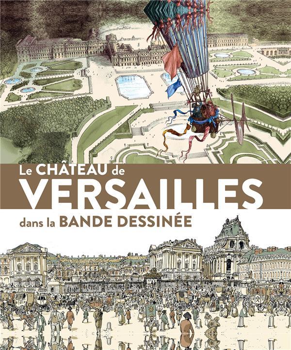 LE CHATEAU DE VERSAILLES DANS LA BANDE DESSINEE
