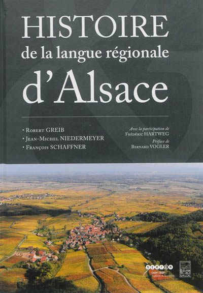 HISTOIRE DE LA LANGUE REGIONALE D'ALSACE GREIB/NIEDERMEYER/SC SALDE