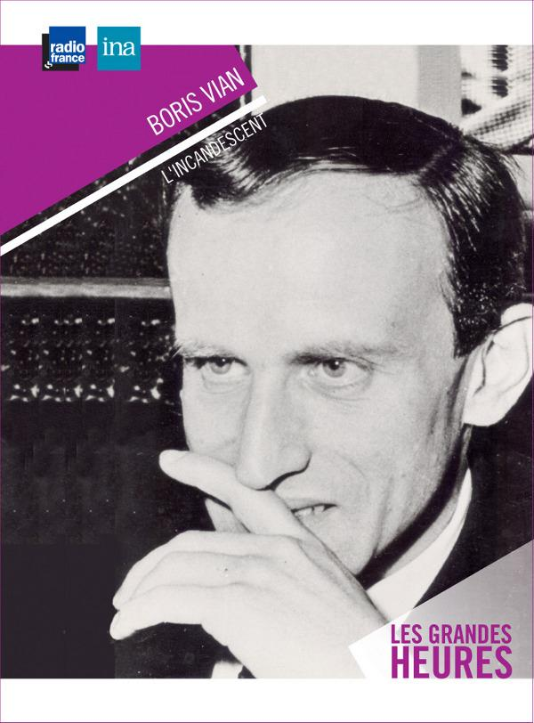 BORIS VIAN - L'INCANDESCENT.