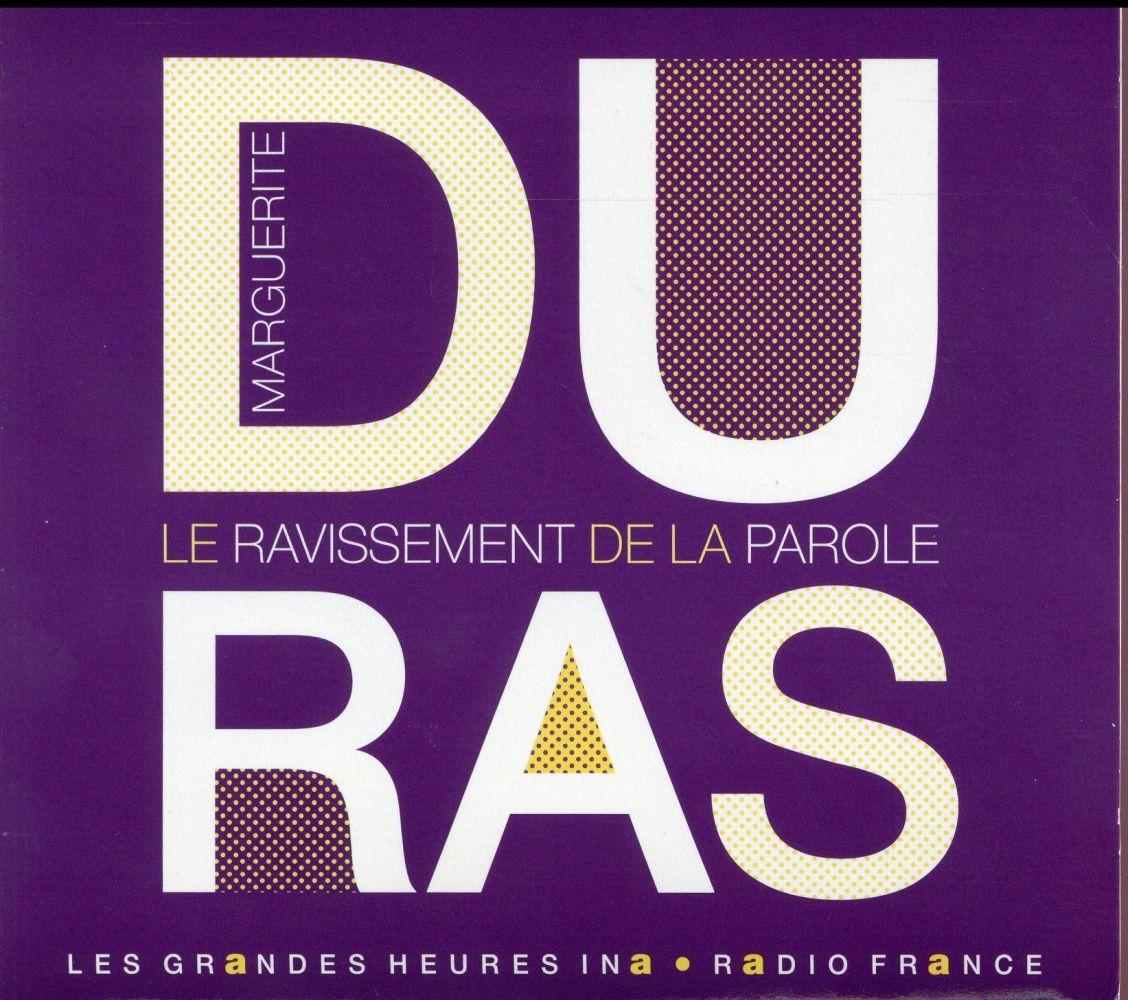 MARGUERITE DURAS - LE RAVISSEM DURAS MARGUERITE RADIO FRANCE LI
