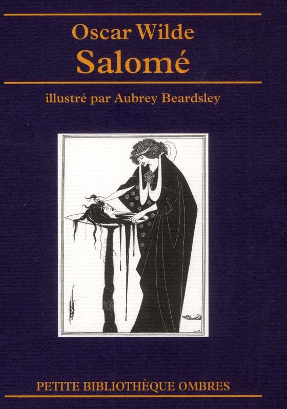 SALOME WILDE/BEARDSLEY OMBRES