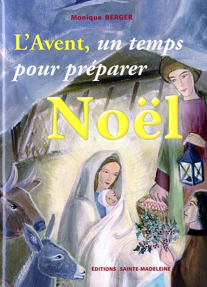 L-AVENT, UN TEMPS POUR PREPARER NOEL