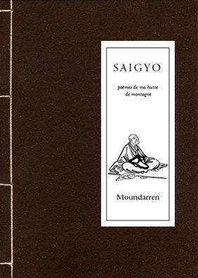 SAIGYO - POEMES DE MA HUTTE DE MONTAGNE