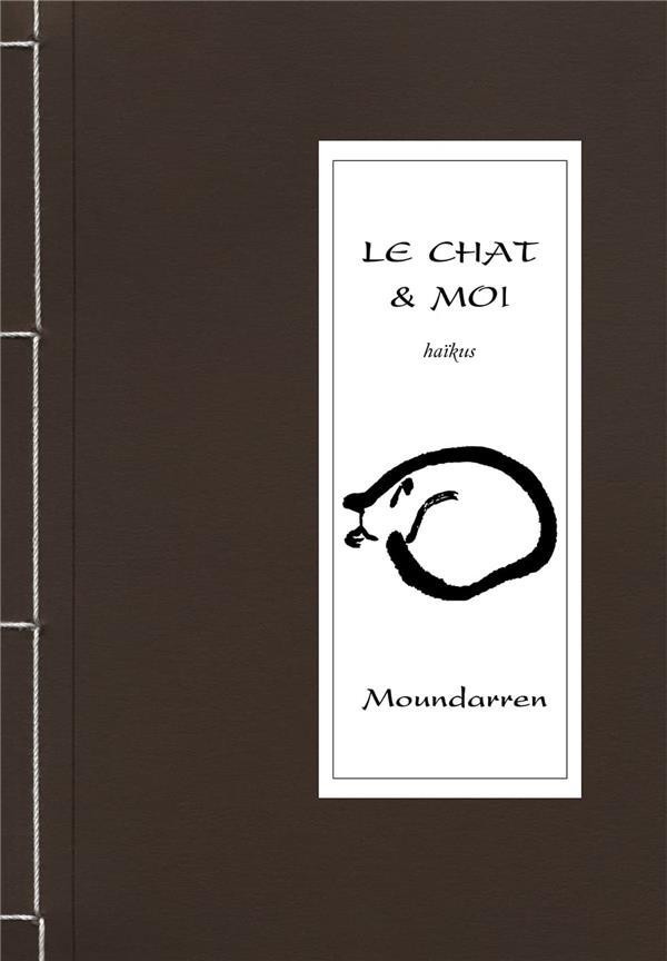 LE CHAT ET MOI_HAIKUS COLLECTIF MOUNDARREN