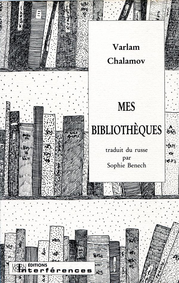MES BIBLIOTHEQUES