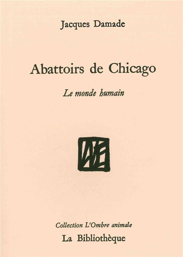 ABATTOIRS DE CHIGAGO