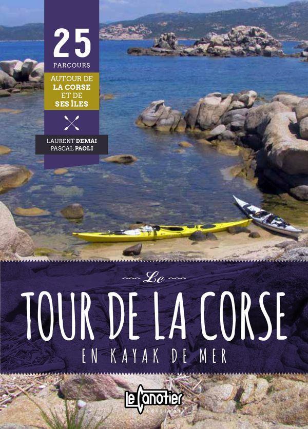 LE TOUR DE LA CORSE EN KAYAK DE MER