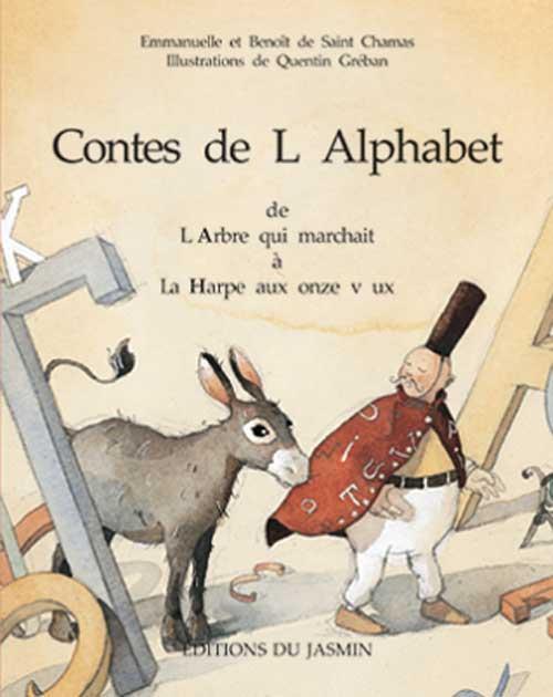 SAINT CHAMAS/GREBAN - CONTES DE L'ALPHABET T 2 (I-P)