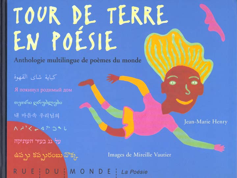 TOUR DE TERRE EN POESIE - ANTH HENRY JEAN-MARIE RUE DU MONDE