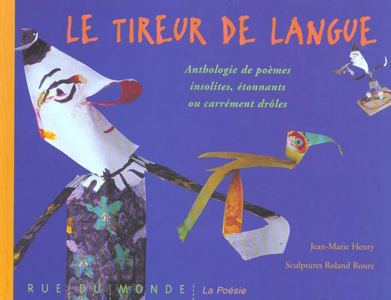 LE TIREUR DE LANGUE - ANTHOLOG HENRY JEAN-MARIE RUE DU MONDE
