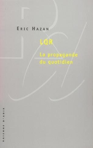 LQR  -  LA PROPAGANDE DU QUOTIDIEN HAZAN, ERIC RAISONS