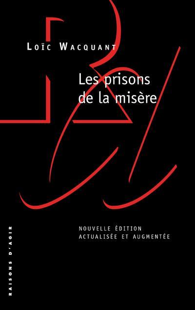 LES PRISONS DE LA MISERE