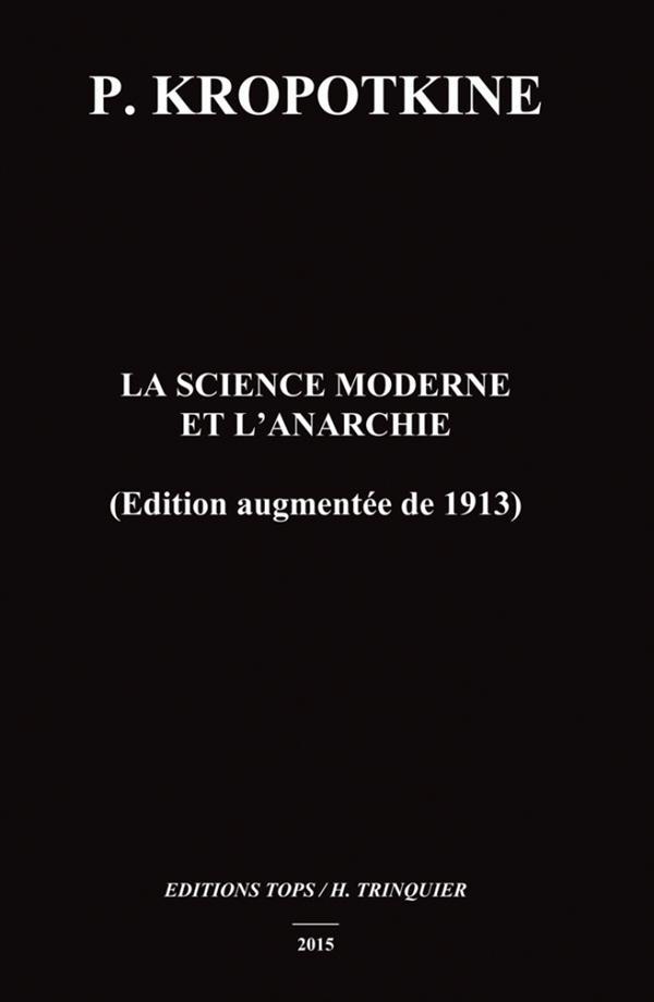 La science moderne et l'anarchie (édition augmentée de 1913)