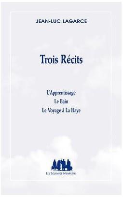 TROIS RECITS