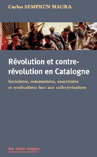 Révolution et contre-révolution en Catalogne