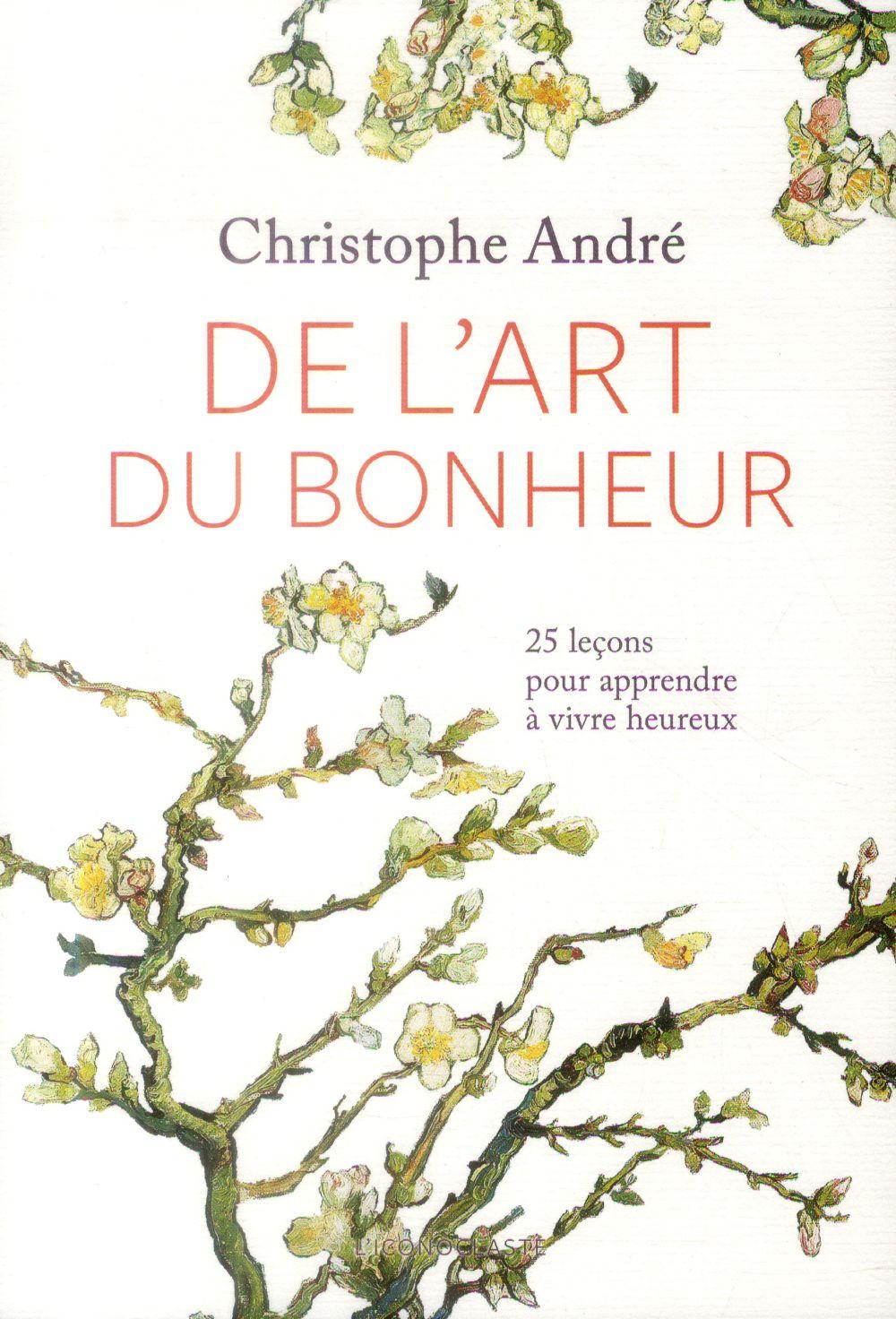 DE L'ART DU BONHEUR NED +CD André Christophe l'Iconoclaste