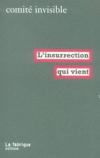 L' INSURRECTION QUI VIENT