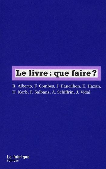 LIVRE:QUE FAIRE ? (LE)