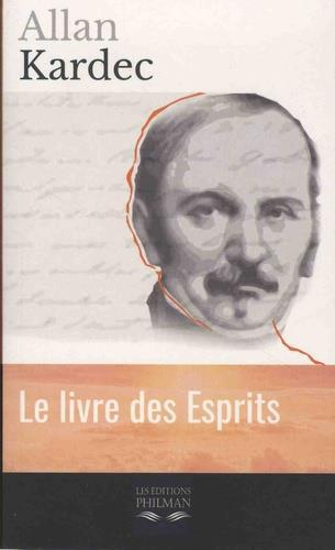 LE LIVRE DES ESPRITS ALLAN KARDEC PHILMAN