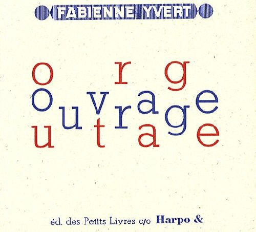 OUVRAGE OUTRAGE