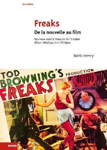 FREAKS - DE LA NOUVELLE AU FILM