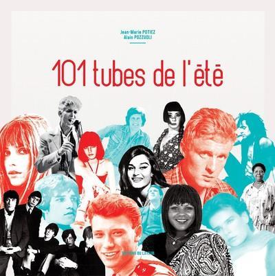 101 TUBES DE L'ETE POTIEZ, JEAN-MARIE  DU LAYEUR EDITI
