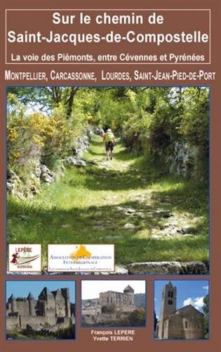 Terrien Yvette - Sur le chemin de Saint-Jacques-de-Compostelle