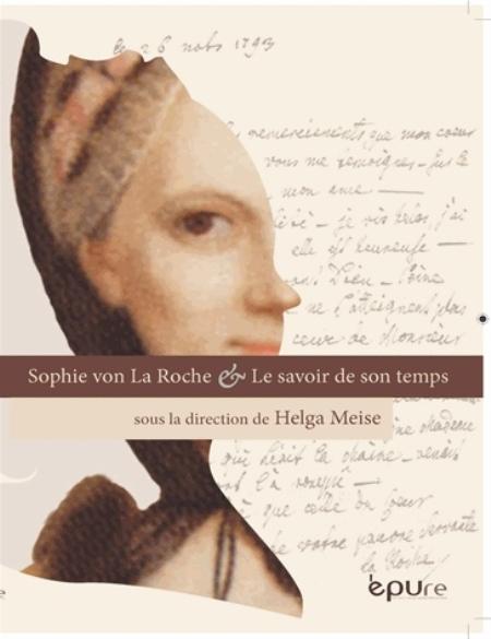 Sophie von La Roche et le savoir de son temps  EPURE