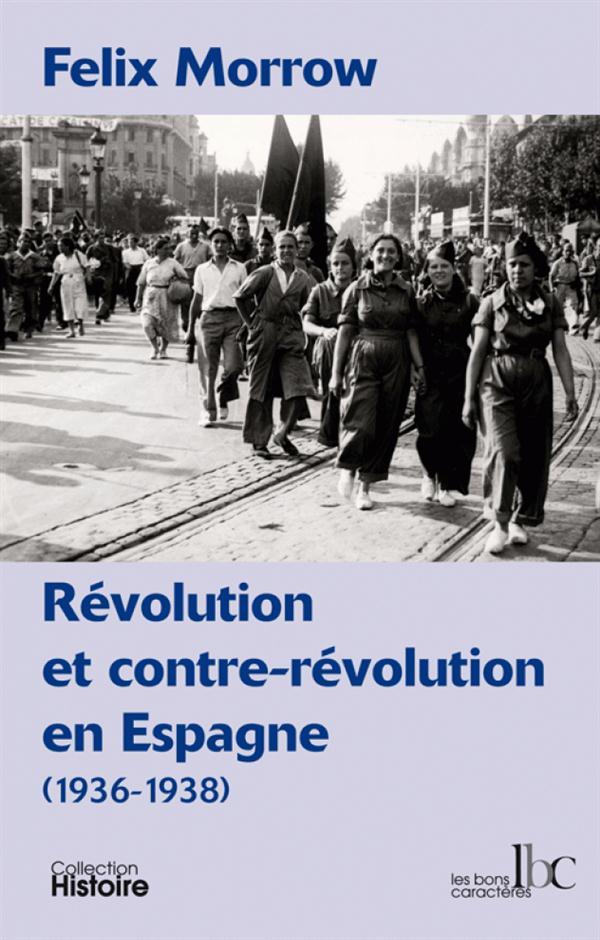 REVOLUTION ET CONTRE-REVOLUTION EN ESPAGNE (1936-1938)