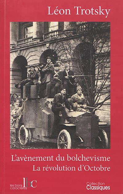 L'AVENEMENT DU BOLCHEVISME  LA REVOLUTION D'OCTOBRE