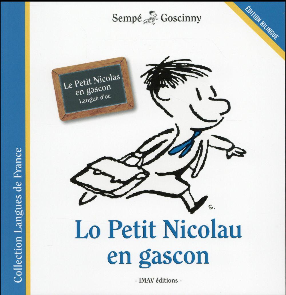Lo Petit Nicolau en gascon Le Petit Nicolas en gascon