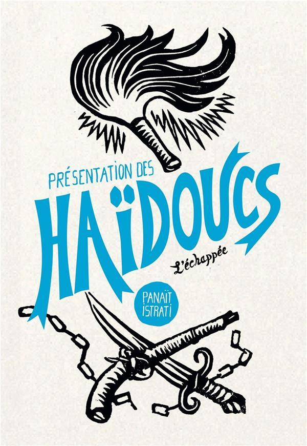 PRESENTATION DES HAIDOUCS - RECITS DE BANDITS