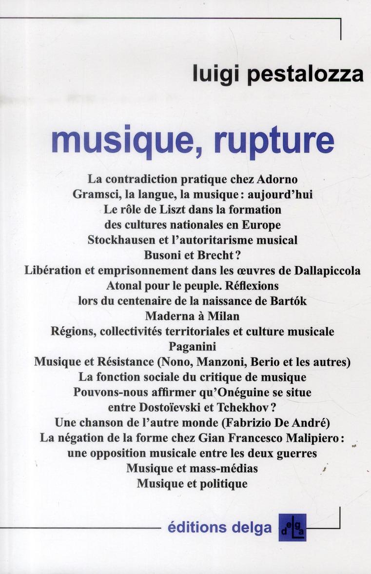 Musique, rupture Pestalozza Luigi Delga