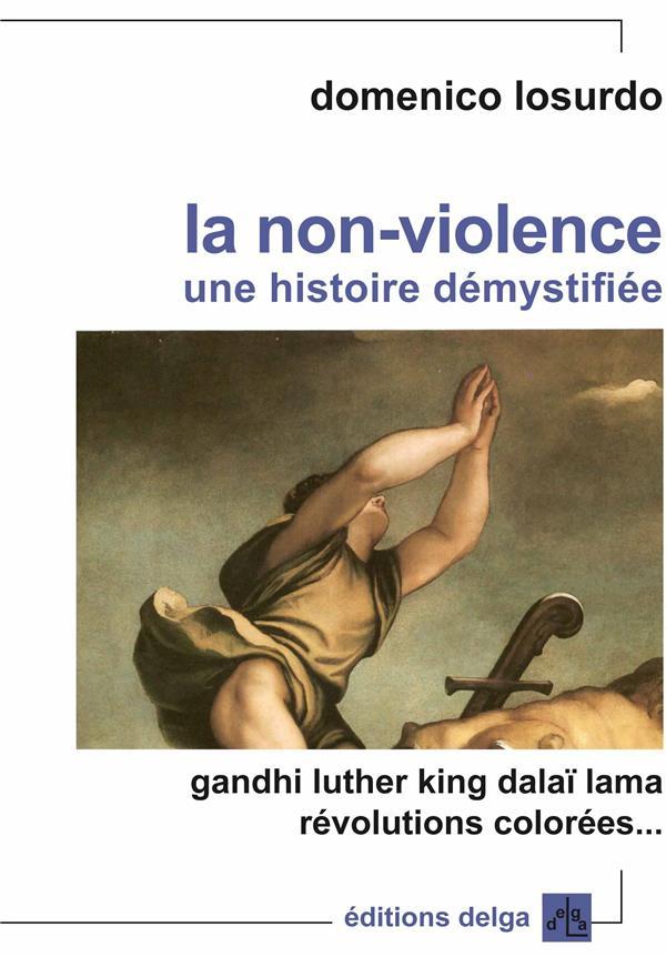 La non-violence Losurdo Domenico Delga