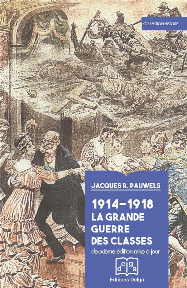 1914-1918 JACQUES R. PAUWELS Delga