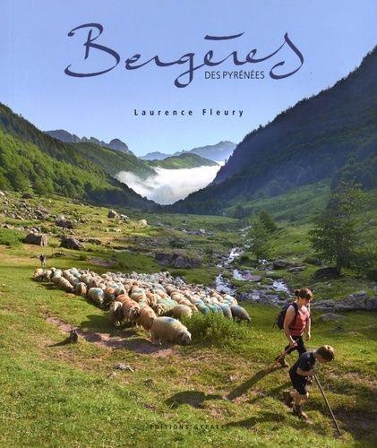BERGERES DES PYRENEES FLEURY LAURENCE Gypaète éditions