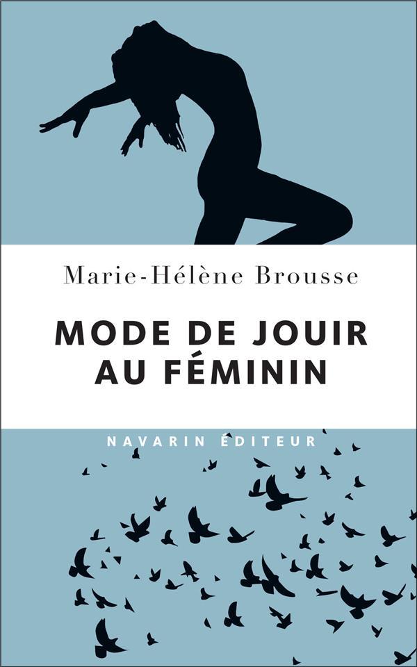MODE DE JOUIR AU FEMININ