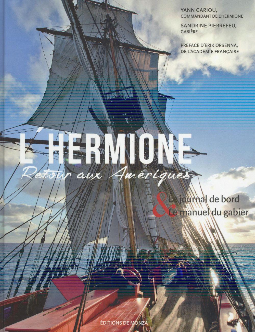 L'HERMIONE  -  RETOUR AUX AMERIQUES CARIOU YANN J.-P. de Monza