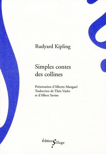 SIMPLES CONTES DES COLLINES KIPLING, RUDYARD SILLAGE