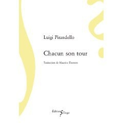 CHACUN SON TOUR PIRANDELLO LUIGI SILLAGE