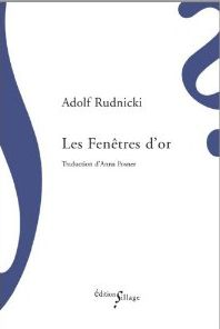 LES FENETRES D-OR RUDNICKI ADOLF SILLAGE