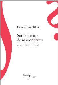 SUR LE THEATRE DE MARIONNETTES KLEIST, HEINRICH VON SILLAGE