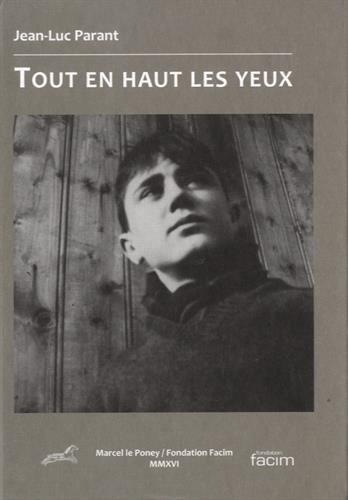 TOUT EN HAUT LES YEUX PARANT JEAN-LUC M. Le Poney