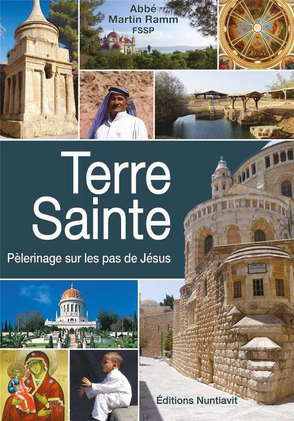 TERRE SAINTE  -  PELERINAGE SUR LES PAS DE JESUS
